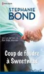 Coup de foudre à Sweetness:T3 - Les Héritiers de Blue Ridge Mountain (Prelud') (French Edition) - Stephanie Bond