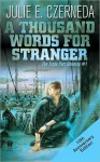 A Thousand Words for Stranger (10th Anniversary Edition) - Julie E. Czerneda