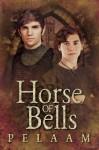 Horse Of Bells - Pelaam