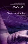 Divine by Mistake - Phyllis Christine Cast