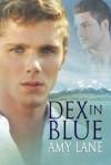 Dex in Blue - Amy Lane