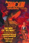 The Shaolin Cowboy Adventure Magazine - Andrew Vachss, Geof Darrow