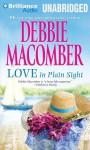 Love in Plain Sight - Debbie Macomber, Amy McFadden