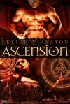 Ascension (Shadow and Light Trilogy #1) - Felicity Heaton