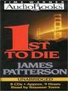 1st To Die (Audio) - Suzanne Toren, James Patterson
