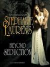 Beyond Seduction - Steven Crossley, Stephanie Laurens
