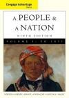 Cengage Advantage Books: A People and a Nation: A History of the United States, Volume I - Mary Beth Norton, Carol Sheriff, David M. Katzman, David W. Blight, Howard Chudacoff
