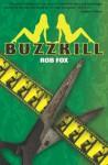 BUZZKILL - Rob Fox