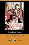 Great Pirate Stories (Dodo Press) - Joseph Lewis French