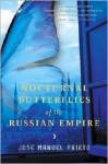 Nocturnal Butterflies of the Russian Empire - José Manuel Prieto, Thomas Christensen, Carol Christensen, Thomas Christensen