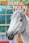 Horse in the House - Ben M. Baglio
