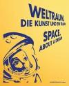 Space: About a Dream - Gerald Matt, Michail Ryklin, Catherine Hug