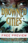 The Drowned Cities - Free Preview (The First 11 Chapters) - Paolo Bacigalupi