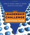 The Leadership Challenge Activities Book - James M. Kouzes, Barry Z. Posner, Elaine Biech