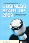 The Financial Times Guide To Business Start Up 2008 - Sara Williams