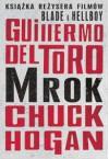 Mrok - Chuck Hogan, Guillermo del Toro