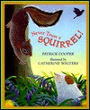 Never Trust a Squirrel - Patrick Cooper, Catherine Walters