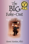 The Big Fake-Out: The Illusion of Limits - Hunt Henion