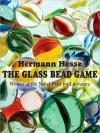 The Glass Bead Game - Hermann Hesse, David Colacci