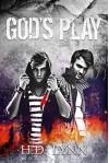 God's Play - H.D. Lynn