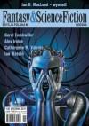 Fantasy & Science Fiction. Edycja Polska, #5 (Wiosna 2011) - Michael John Harrison, Ian Watson, Ian R. MacLeod, Paweł Majka, Carol Emshwiller, Catherynne M. Valente, Robert Reed, Alex Irvine, Redakcja Fantasy & Science Fiction
