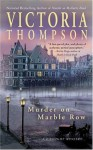 Murder on Marble Row - Victoria Thompson