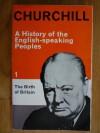 The Birth of Britain - Winston Churchill