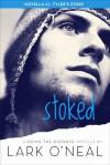 Stoked - Lark O'Neal