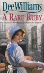 A Rare Ruby - Dee Williams
