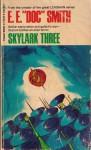 """Skylark Three (The Garland library of science fiction) - E.E. """"Doc"""" Smith"""