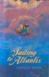 The Sinbad Chronicles: Sailing to Atlantis - Janeen Webb
