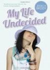 My Life Undecided - Jessica Brody