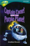 Captain Comet And The Purple Planet (Oxford Reading Tree, Stage 9, Treetops) - Jonathan Emmett, Andy Parker