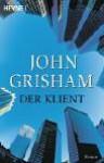Der Klient - John Grisham