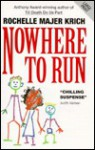 Nowhere To Run - Rochelle Krich