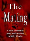 The Mating, (Laws of the Lycans, #1) - Nicky Charles