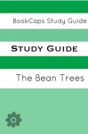 Study Guide: The Bean Trees (A BookCaps Study Guide) - BookCaps