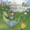 The Dragon's Magic Wish: Peek inside the 3D windows! - Dereen Taylor, Tim Hutchinson