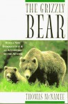 The Grizzly Bear - Thomas McNamee