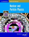 Nuclear and Particle Physics - Bryan Milner