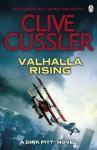 Valhalla Rising: Dirk Pitt #16 (A Dirk Pitt Novel) - Clive Cussler