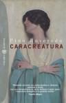 Caracreatura - Pino Roveredo