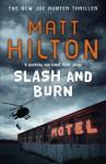 Slash and Burn - Matt Hilton