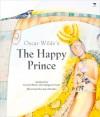 The Happy Prince - Oscar Wilde, Carole Bloch, Margaret Sixel, Joan Rankin