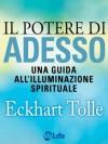 Il potere di Adesso (Psicologia e crescita personale) (Italian Edition) - Eckhart Tolle, Katia Prando