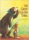 The Great Golden Thing - Linard Bardill, Miriam Monnier