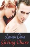 Giving Chase - Lauren Dane