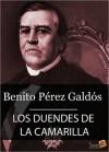 Los duendes de la camarilla - Benito Pérez Galdós