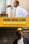 Facing Social Class: How Societal Rank Influences Interaction - Susan T. Fiske, Hazel Rose Markus