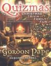 Quizmas: Christmas Trivia Family Fun - Gordon Pape, Deborah Kerbel
